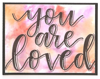 You are loved, Handmade Card, Tiedye, Free Shipping
