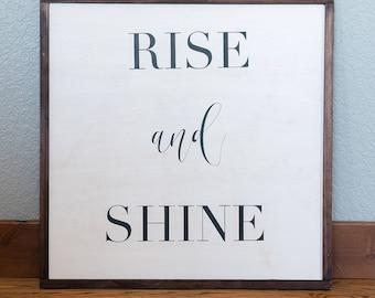 Rise & Shine Sign