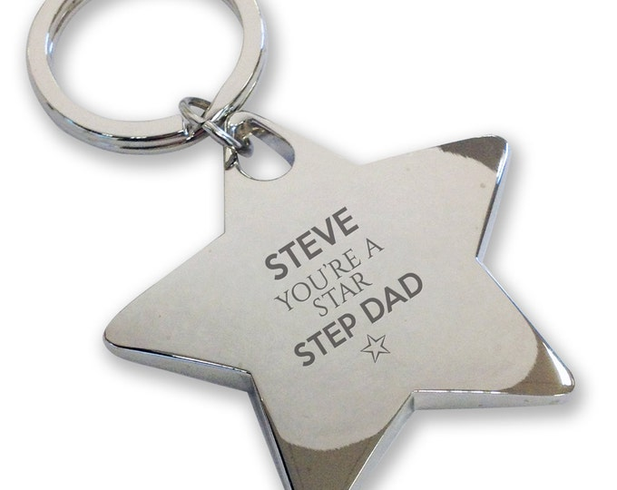 Personalised engraved You're a Star STEP DAD keyring gift, deluxe chunky star keyring - STK8
