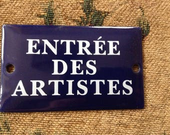 """Small Blue enameled metal sign in French """"Artist's Entrance"""""""
