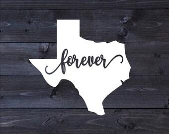 "Texas ""Forever"" Adhesive Vinyl Decal | Texas Forever Decal | Car Decal | Truck Decal | Texas Sticker"