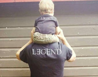 Legend and legacy father's day shirt set daddy and me shirts