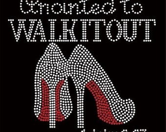 Rhinestone Anointed to Walk It Out Religious Ladies T Shirt   or Iron On T Shirt Transfer                                             JDEU