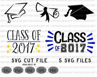 Graduation SVG / Graduation cap svg / Graduation cricut svg / class of 2017 svg / 2017 graduation svg /svg files for cricut