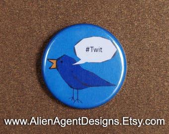 Blue Bird #Twit - Hashtag Twit - Pinback Button Badge