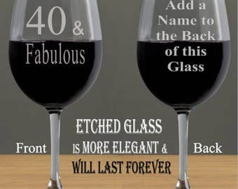 40th Birthday Gifts for Women, 40th Birthday Gifts for Men, 40th Birthday, 40 and Fabulous, Personalized Birthday Gifts, Wine Glasses