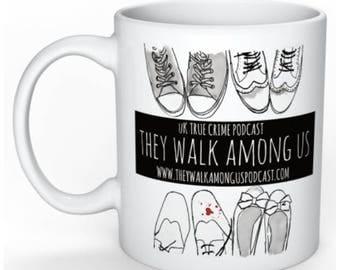 They Walk Among Us Podcast Mug