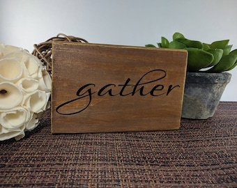 Wood Vinyl 'Gather' Sign