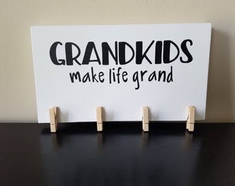 Grandkids Make Life Grand Wooden Sign
