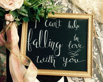 Love wedding sign / Chalk Board wedding sign / falling in love