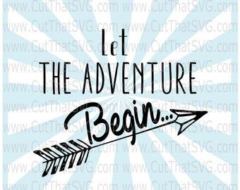 Let The Adventure Begin SVG Cut FIle