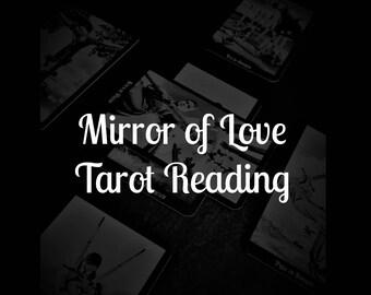 Mirror of Love Tarot Reading
