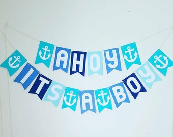 Ahoy its a boy banner. Baby shower banner. Nautical theme. Gender reveal party. Its a boy banner. Nautical banner. Baby boy.