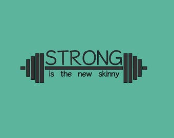 Barbell-Strong is the new skinny Decal