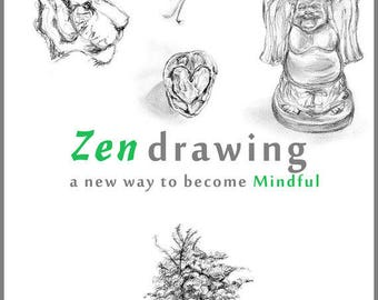 E-book about Zen drawing: Zen drawing a new way to become Mindful - digital download PDF book with extra information about Buddhism