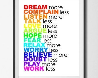 Dream More Complain Less, Instant Download Printable Digital Wall Art, Rainbow Colored, Inspirational Quote