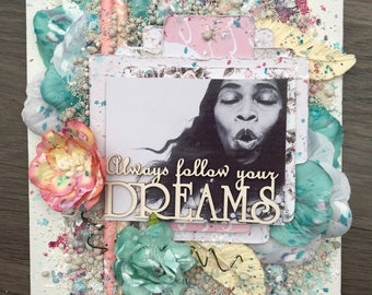 Always follow your Dreams - canvas