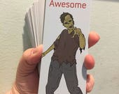100 Zombies hate that you are Awesome Book marks without Sleeves