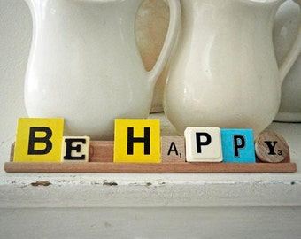 """Vintage Game Letters Saying 8 1/4"""" Be Happy Display Sign"""