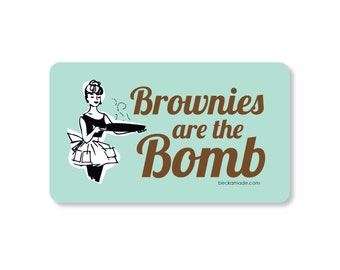 Brownies are the Bomb Kitchen Magnet. Gift for Baker. Gift for Mom. Gift for Grandma. Gift for Best Friend. Secret Santa Gift.