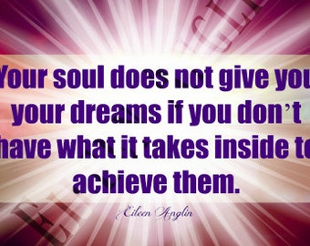 Your Soul Has What It Takes Inspirational Motivational Card