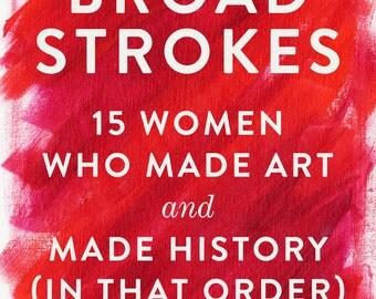 Broad Strokes Book