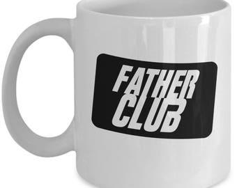 FATHER CLUB Coffee Mug for Dad Father's Day 2017