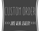 Custom Order for Krista W ONLY