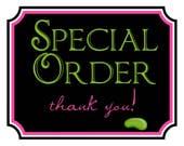 Special order for  Desiree Milner