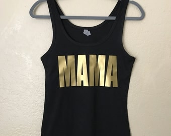 MAMA Tank GOLD Bridesmaid Tank Bride To Be Bridal Party Wifey Tank Bachelorette Party