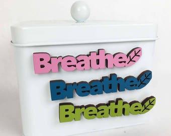Breathe Magnet, Meditation Magnet, Awareness Magnet, Spiritual Magnet, Yoga Magnet