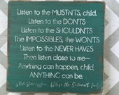 Listen to the Mustn'ts wood sign