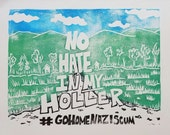No Hate in My Holler Block Print on Paper-- 3 Color