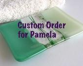 Custom order for Pamela Fused Glass Soap Dish in Pale Aqua Tint