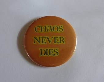 Chaos Never Dies / Magnet