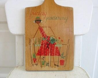Vintage Cutting Board, Vintage Wood Cutting Board, Retro Kitchen, Retro cutting board, Vintage Gardening, Gardening Board, Garden Lover