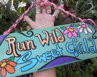 Run Wild Sweet Child, Hippie Sign, rustic sign, word art, run sign, hippie home decor, wild child, Run sign, Running sign,