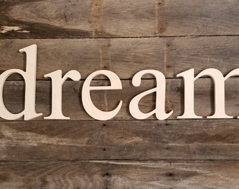 Wooden Letters, wood 'dream' sign, unpainted wooden wall hanging