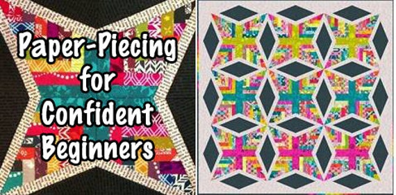 Quilt Paper Piecing Patterns For Beginners : Confident Beginners Paper-Piecing Facebook Monthly Quilt-Along
