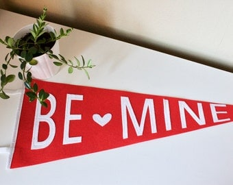 BE MINE - banner for the smitten - valentine's day decor -  vintage wool pennant flag - red and white party decor - valentine's  gift, love
