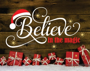 Believe in the magic decal, Christmas wall decal, santa hat, believe in Santa Claus, vinyl letters with stars & Santa hat, Christmas decals