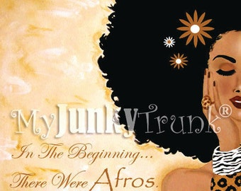 SALE- 11x14 In the Beginning...There Were Afros.  African American Art Natural Hair Art Black Art Afro Print