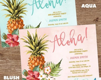 Birthday Party Invitation | Tropical Birthday Party | Luau, Aloha, Pineapple Invitation | Sweet 16, 21st, 30th, 40th, 50th, 60th, 70th, 80th