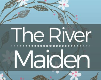 The River Maiden - 2nd edition Signed