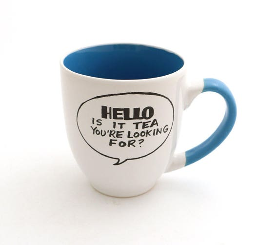HELLO Lionel Richie is it tea you're looking for Mug by Lenny Mud, speech bubble with text only see all pictures