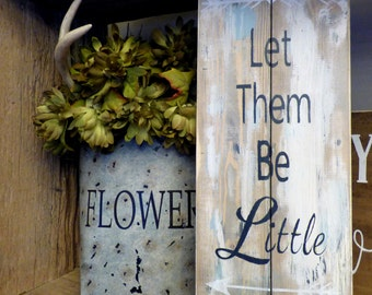 Let them be LITTLE nursery Childs room Decor Arrows painted barn wood sign Gift