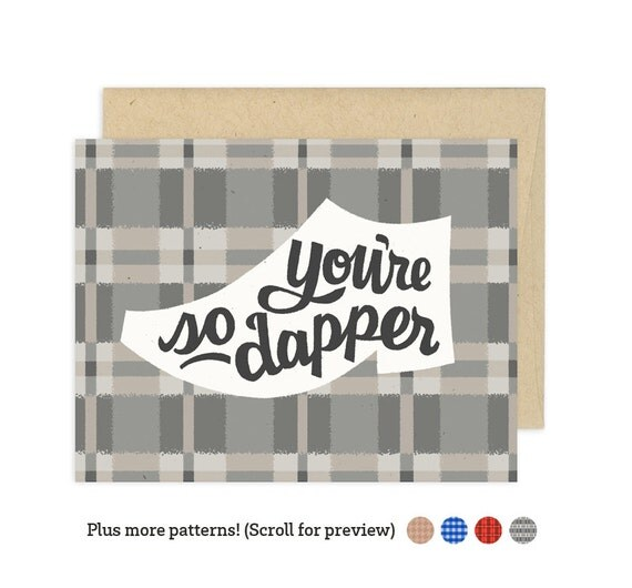 You're So Dapper Illustrated Greeting Card