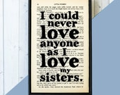Gifts for Sister -  Sister Gift - Birthday Gift Sister - Book Page Art - Little Women Print - Gift Sister - Framed Quote Art - I Could Never