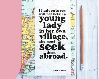 Travel Journal Jane Austen Quote - Graduation Gift For Her - Girlfriend Gift - Traveller Gift - Adventure Quote - Northanger Abbey