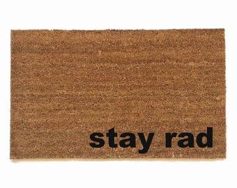 stay rad skateboarder mantra eco friendly outdoor doormat